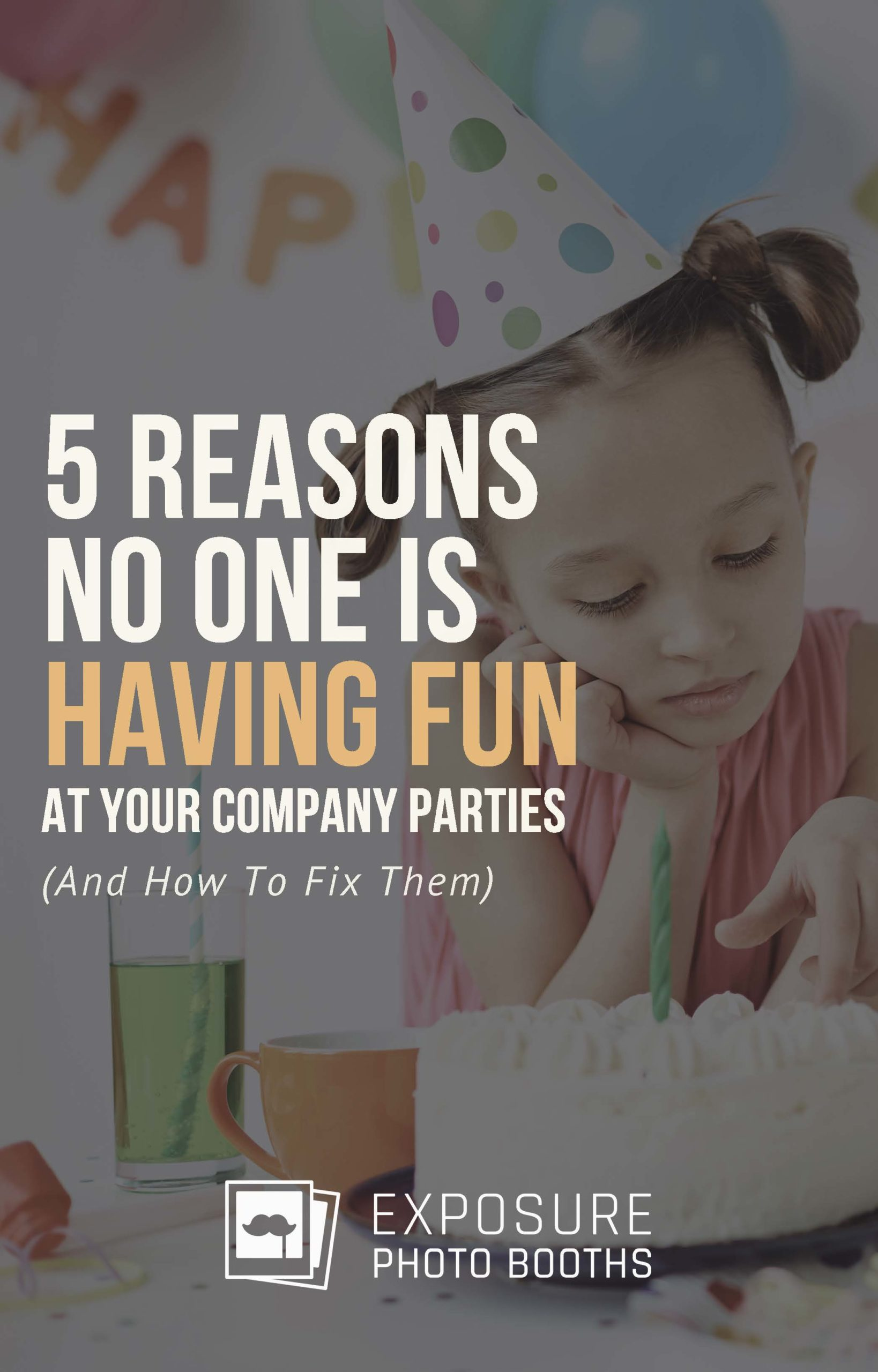 5 Reasons No One Is Having Fun At Your Company Party Title Page