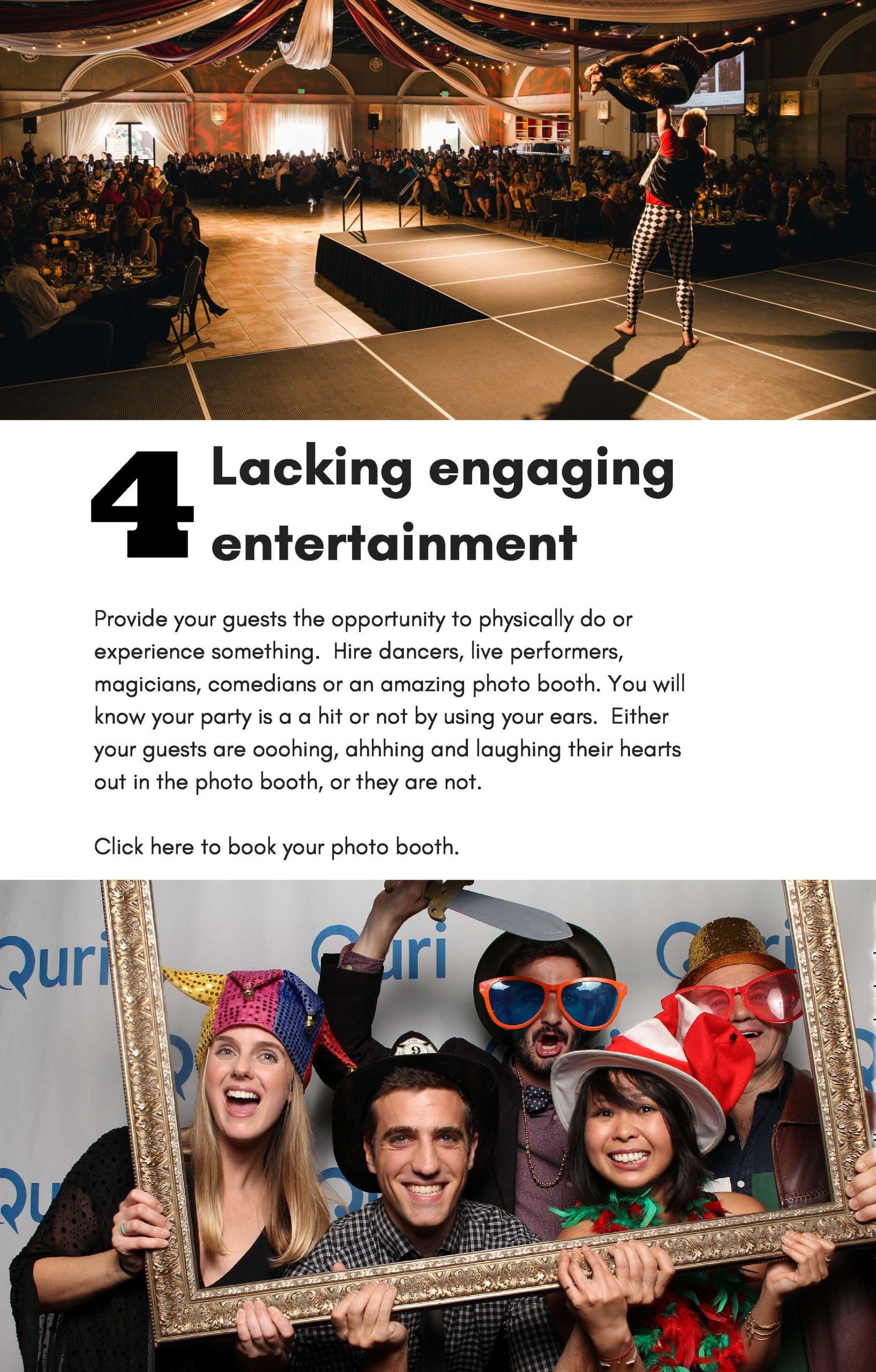 Lacking engaging entertainment